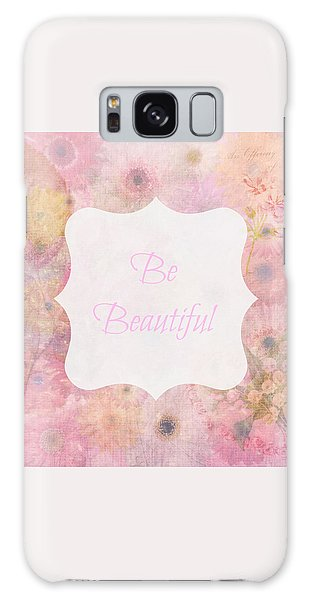 Be Beautiful Daisies Galaxy Case