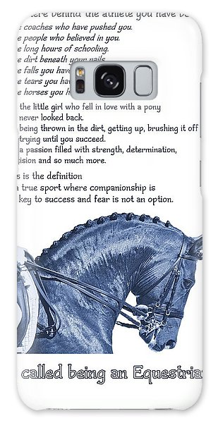 Be Equestrian Quote Galaxy Case