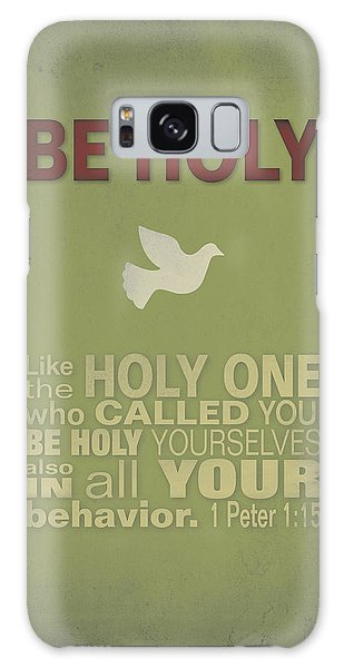 Be Holy Galaxy Case by Larry Bohlin