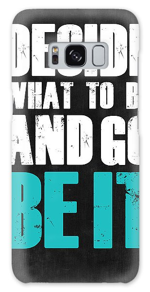 Motivational Galaxy Case - Be It Poster Grey by Naxart Studio