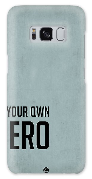 Hero Galaxy Case - Be Your Own Hero Poster Blue by Naxart Studio
