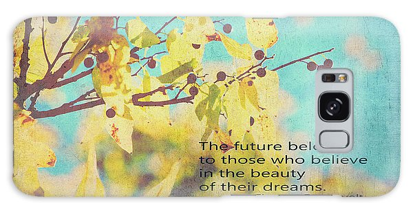 Believe In Dreams Galaxy Case