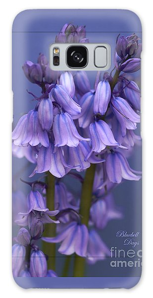 Bluebell Days Galaxy Case