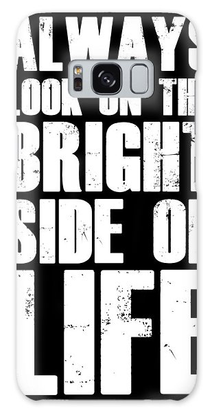 Motivational Galaxy Case - Bright Side Of Life Poster Poster Black by Naxart Studio