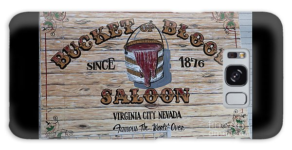 Bucket Of Blood Saloon 1876 Galaxy Case by David Millenheft