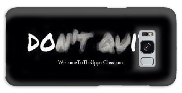 Motivational Galaxy Case - By @welcometotheupperclass: have No by So Soulfull