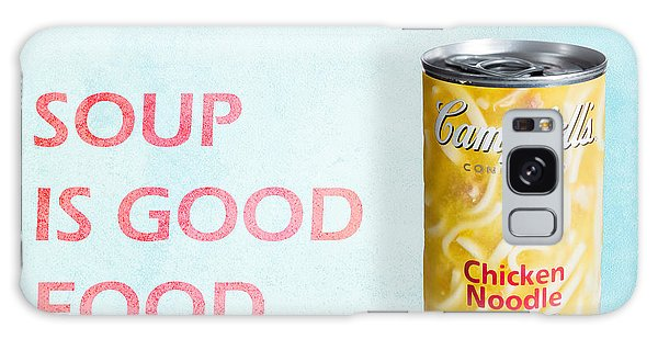 Galaxy Case featuring the photograph Campbell's Soup Is Good Food by James Sage
