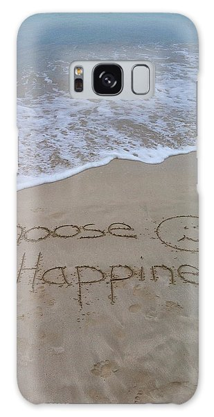 Choose Happiness Galaxy Case