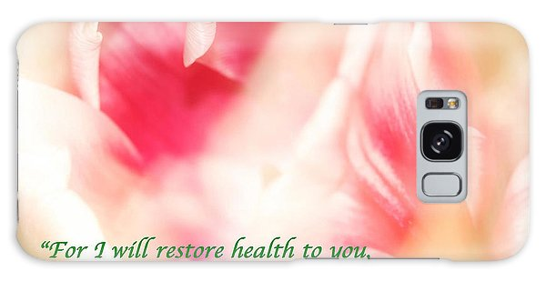 I Will Restore Health To You  Galaxy Case