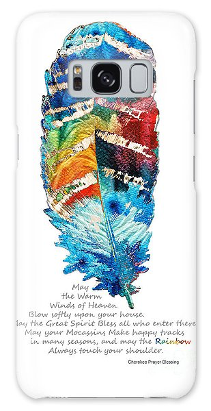 Colorful Feather Art - Cherokee Blessing - By Sharon Cummings Galaxy Case