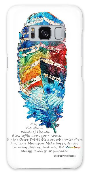Colorful Feather Art - Cherokee Blessing - By Sharon Cummings Galaxy Case by Sharon Cummings