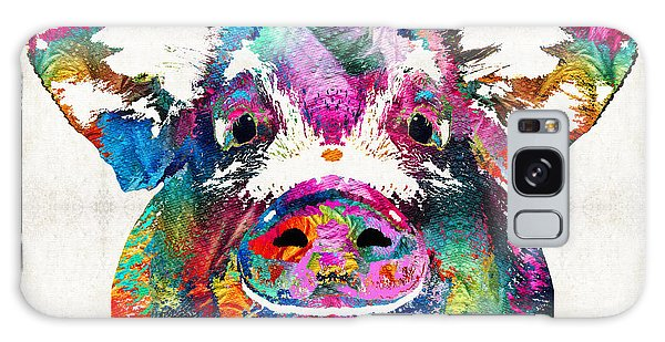 Colorful Pig Art - Squeal Appeal - By Sharon Cummings Galaxy Case