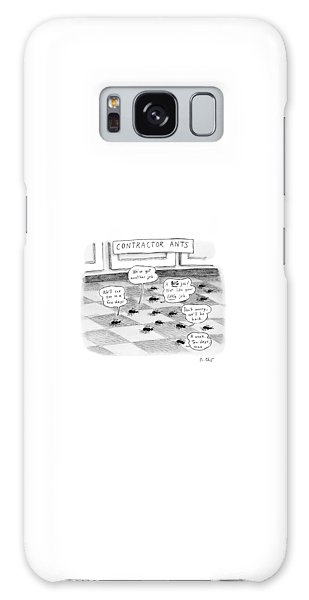 Ant Galaxy S8 Case - Contractor Ants Are Leaving A House. Ants' Speech by Roz Chast