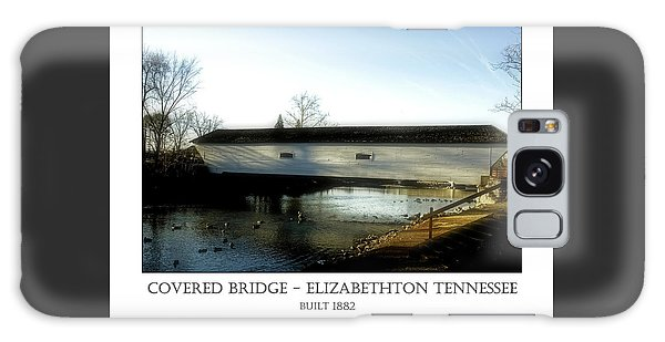 Covered Bridge - Elizabethton Tennessee Galaxy Case