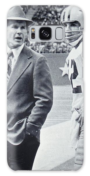 Dallas Cowboys Coach Tom Landry And Quarterback #12 Roger Staubach Galaxy Case