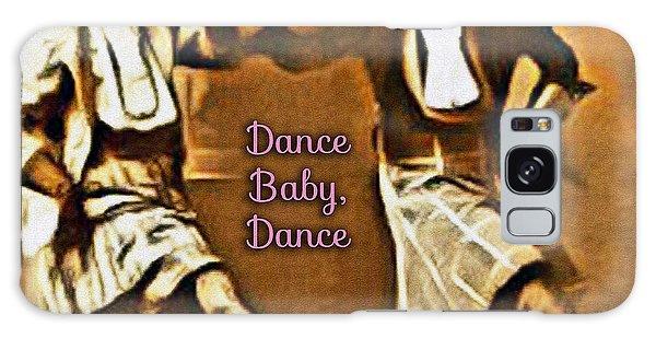 Dance Baby Dance Galaxy Case