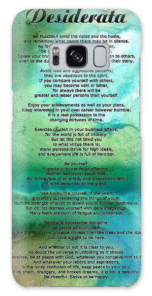 Desiderata 2 - Words Of Wisdom Galaxy Case