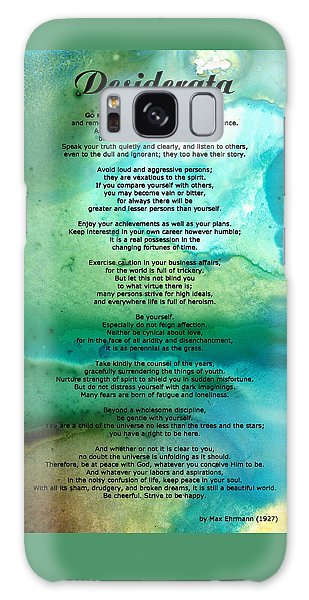 Desiderata 2 - Words Of Wisdom Galaxy Case