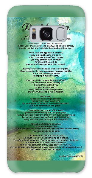 Desiderata 2 - Words Of Wisdom Galaxy Case by Sharon Cummings