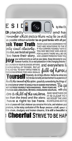 Desiderata - Black On White Galaxy Case by Ginny Gaura