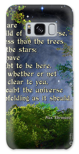 Desiderata - Child Of The Universe - Trees Galaxy Case
