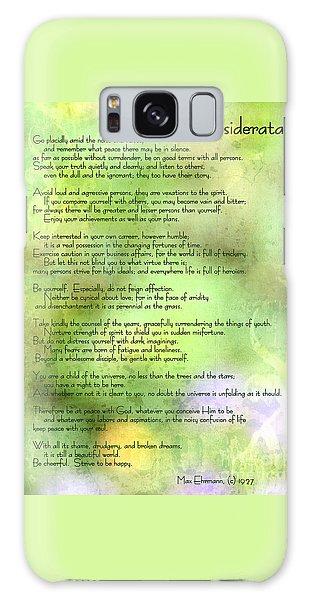 Desiderata - Inspirational Poem Galaxy Case by Ella Kaye Dickey