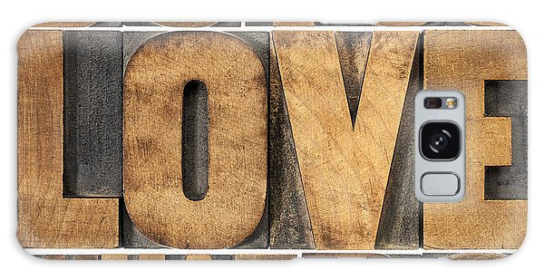Do What You Love Galaxy Case