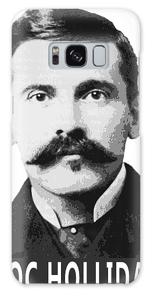 Ok Galaxy Case - Doc Holliday Of The Old West by Daniel Hagerman