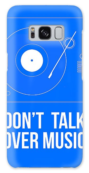 Quote Galaxy Case - Don't Talk Over Music Poster by Naxart Studio
