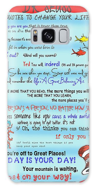 Dr Seuss - Quotes To Change Your Life Galaxy Case