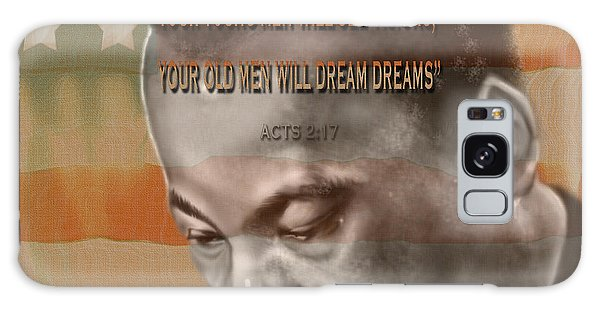 Dream Or Prophecy - Dr Rev Martin  Luther King Jr Galaxy Case