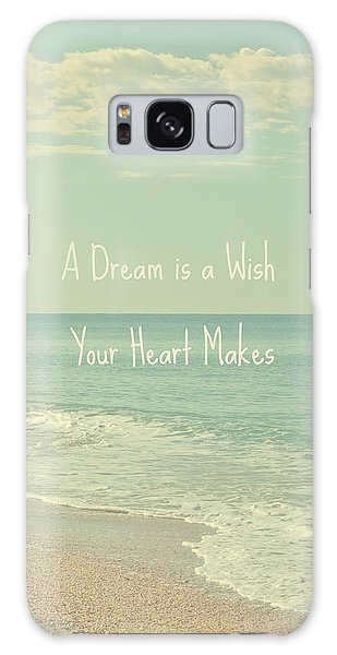 Dreams And Wishes Galaxy Case