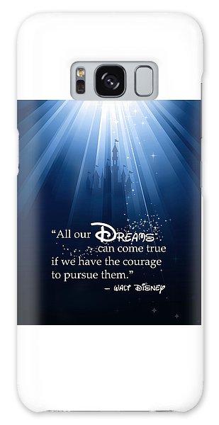 Dreams Can Come True Galaxy Case