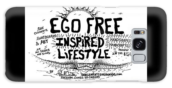 Ego Free Inspired Lifestyle Galaxy Case