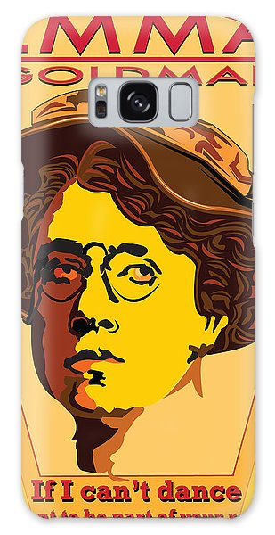 Weapons Galaxy Case - Emma Goldman If I Can't Dance I Don't Want To Be Part Of Your Revolution by Larry Butterworth