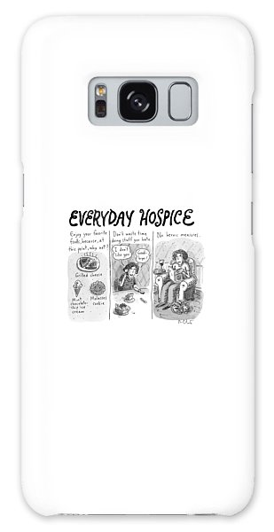 Everyday Hospice -- Excuses For Household Galaxy Case