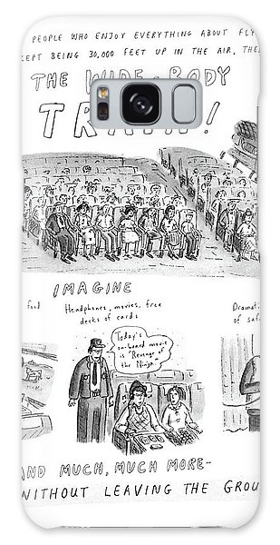 Trains Galaxy Case - For People Who Enjoy Everything About Flying by Roz Chast