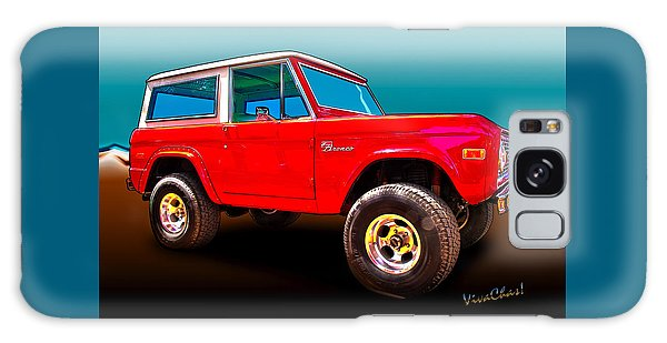 Ford Bronco Classic From Vivachas Hot Rod Art Galaxy Case