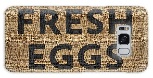 Fresh Eggs Galaxy Case