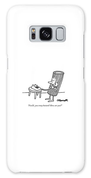 Galaxy Case - Fusilli You Crazy Bastard How Are You? by Charles Barsotti