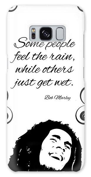 Get Wet Or Feel Rain Galaxy Case