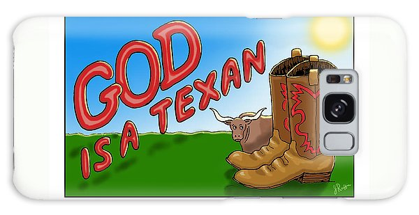 God Is A Texan Galaxy Case