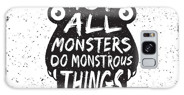 Outer Space Galaxy Case - Hand Drawn Monster Quote, Typography by Igorrita