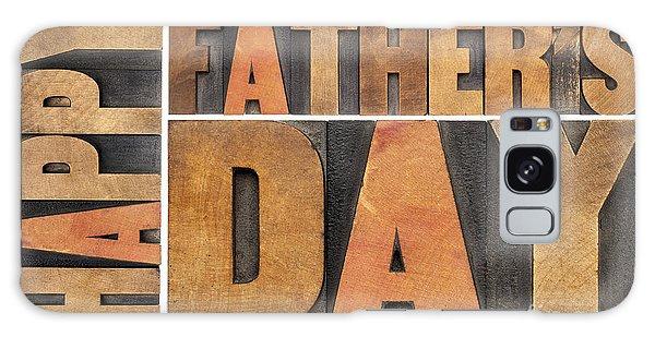 Happy Father Day Galaxy Case