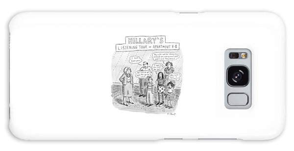 'hillary's Listening Tour Of Apartment 8-b' Galaxy Case by Roz Chast