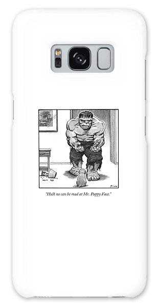 Hulk No Can Be Mad At Mr. Puppy Face Galaxy Case