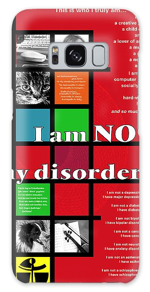 I Am Not My Disorder Galaxy Case by Chuck Mountain