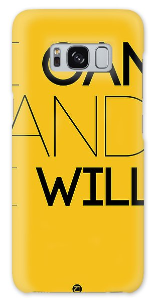 Funny Galaxy Case - I Can And I Will Poster 2 by Naxart Studio