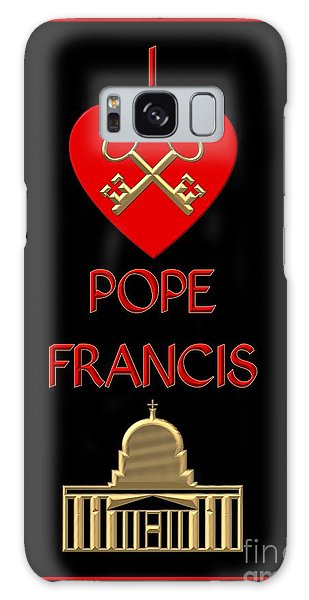 Galaxy Case featuring the digital art I Love Pope Francis by Rose Santuci-Sofranko