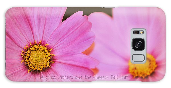 Inspirational Flower 2 Galaxy Case